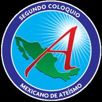 2o Coloquio Mexicano de Ateísmo