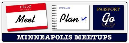 Meet, Plan, Go! - Minneapolis 12-18-13