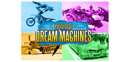 """28th Pacific Coast Dream Machines Show, """"The Coolest Show on Earth"""""""