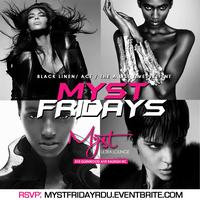 Friday Nights :: Myst Raleigh