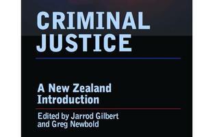 Criminal Justice: A New Zealand Introduction - book...