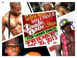 Chocolate Factory Ladies' Night Out (All Male Revue)