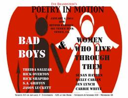 Eve Brandstein's Presents: BAD BOYS AND THE WOMEN WHO LIVE...