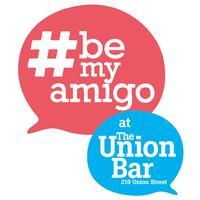#bemyamigo at The Union (no. 9)
