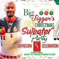 THIS FRIDAY :: BIG TIGGER'S UGLY CHRISTMAS SWEATER...