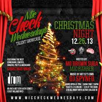 Mic Check Wednesdays Christmas Night