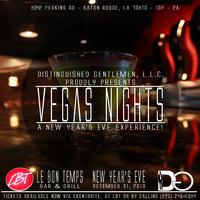 "Distinguished Gentleman LLC Proudly Presents ""Vegas Nights"" The..."