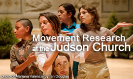 Movement Research at the Judson Church