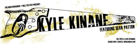 TNM & Hell Yes Fest presents: Kyle Kinane + Sean Patton