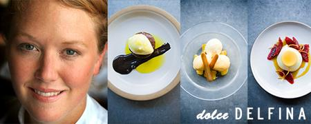 12 Nights: Dolce Delfina - with Pastry Chef, Jessica...