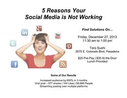 5 Reasons Your Social Media is NOT Working
