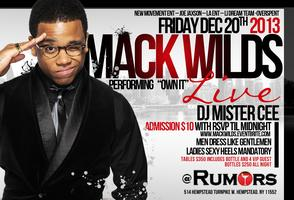 MACK WILDS INVADES RUMORS
