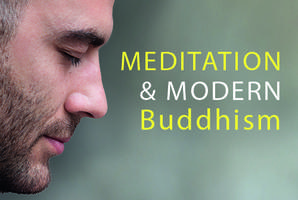 Meditation & Modern Buddhism - Public Talk