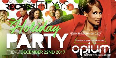 PROFESSIONAL RECESS HOLIDAY PARTY ... FRIDAY 12.22.17