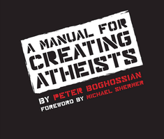 A Manual for Creating Atheists: Talk & book signing by...
