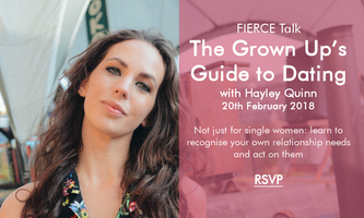 FIERCE Talk with Hayley Quinn: The Grown Up's Guide to...