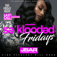 All New SeKlooded Fridays @JbarAtlanta