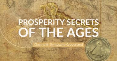 Prosperity Secrets of the Ages Class