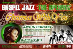 "Gospel Jazz ""The Opening"" Christmas With You"