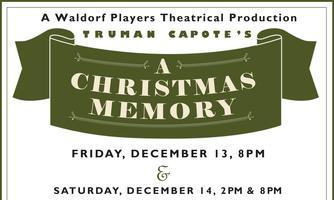 Truman Capote's A Christmas Memory