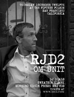 RJD2 + OM UNIT