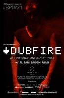 DUBFIRE - #BPDAY1 :: Celebrities Nightclub -...