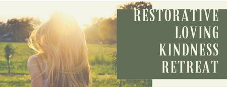 Restorative Loving Kindness Retreat at Fox Haven: Feb...