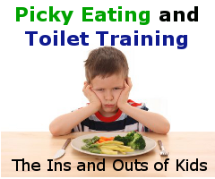 Picky Eating and Toilet Training:  The Ins and Outs of...