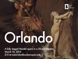 """Black Box Baroque presents Handel's """"Orlando"""""""