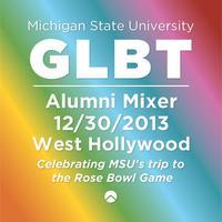 GLBT Alumni Mixer-West Hollywood Celebrating MSU's...