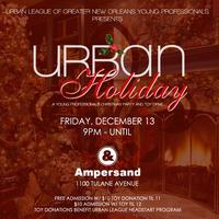 Urban Holiday: A Young Professionals Christmas Party and Toy...