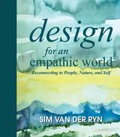 Design for an Empathic World: A Workshop with Sim Van...