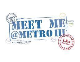 Meet Me @Metro: Uncovering LA's Hidden Treasures
