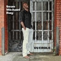 "SEAN MICHAEL RAY ""OVERDUE"" Atlanta CD-Release Concert"