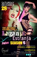 LAGANJA ESTRANJA (RPDR SEASON 6) B-DAY CELEBRATION @...