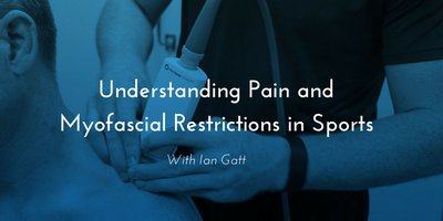 Understanding Pain and Myofascial Restrictions in...