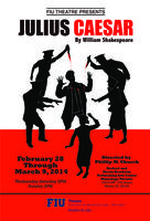 FIU Theatre presents: JULIUS CAESAR 2/28-3/9