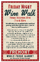 Friday Night Wine Walk: 7 pm guided tour