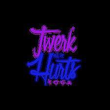 Twerk 'Til It Hurts Yoga logo