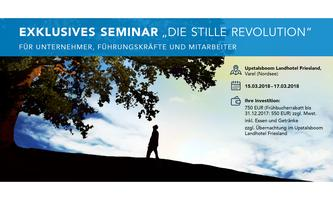 "Exklusives Seminar ""DIE STILLE REVOLUTION"""