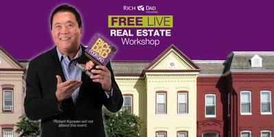 Free Rich Dad Education Real Estate Workshop Coming to...