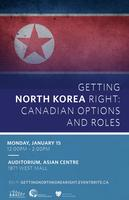 Getting North Korea Right: Canadian Options and Roles