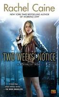 Rachel Caine Presents: Two Weeks' Notice