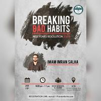 Breaking Bad Habits | New Year's Resolution 2018