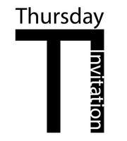 Thursday Invitation