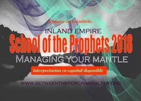INLAND EMPIRE SCHOOL OF THE PROPHETS 2018 - Managing...