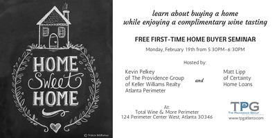 First Time Home Buyer Seminar - February