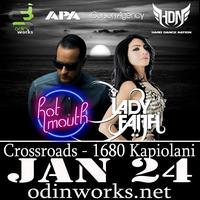 Hot Mouth & Lady Faith - Honolulu Jan 24.