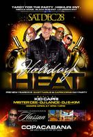 PRE NEW YEARS EVE HOLIDAY HEAT DAY PARTY!!!