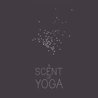 Ashtanga Vinyasa Yoga - A Scent of Yoga
